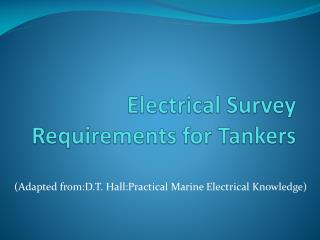 Electrical Survey Requirements for Tankers