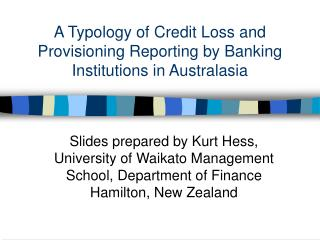 A Typology of Credit Loss and Provisioning Reporting by Banking Institutions in Australasia
