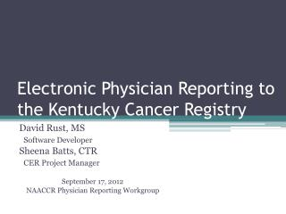 Electronic Physician Reporting to the Kentucky Cancer Registry