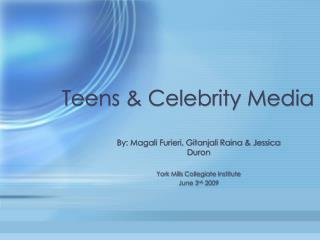 Teens  Celebrity Media