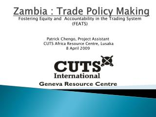 Zambia : Trade Policy Making
