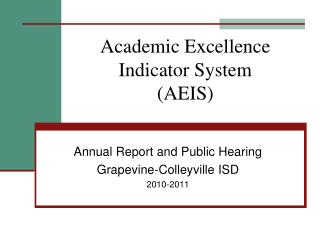 Academic Excellence Indicator System  AEIS