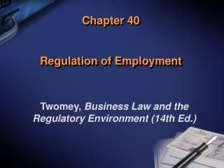 Chapter 40   Regulation of Employment