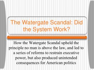 The Watergate Scandal: Did the System Work