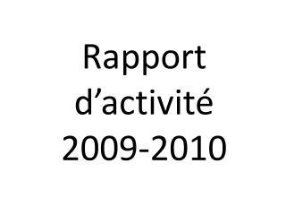 Rapport d activit  2009-2010