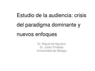 Dr. Miguel de Aguilera Dr. Juli n Pindado Universidad de M laga