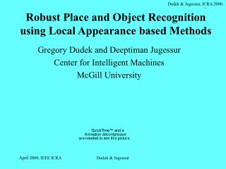 Robust Place and Object Recognition using Local Appearance based Methods