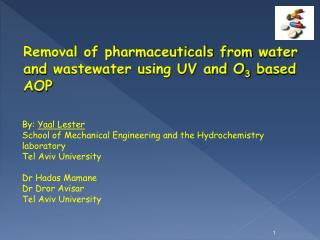 Removal of pharmaceuticals from water and wastewater using UV and O3 based AOP