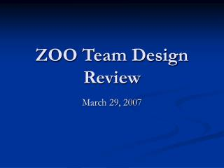 ZOO Team Design Review
