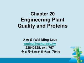 Chapter 20 Engineering Plant Quality and Proteins