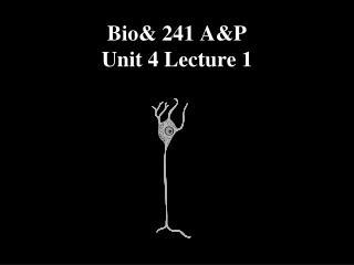 Bio 241 AP  Unit 4 Lecture 1