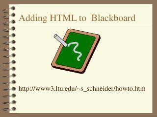 Adding HTML to  Blackboard