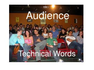 Audience Technical Words 1