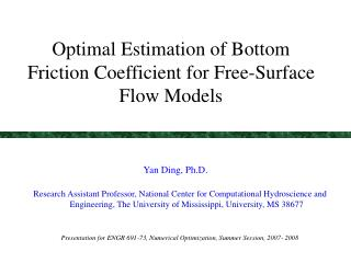 Optimal Estimation of Bottom Friction Coefficient for Free-Surface Flow Models