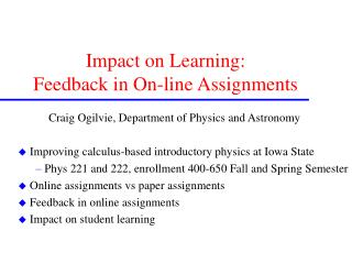 Impact on Learning:  Feedback in On-line Assignments