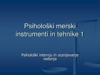 Psiholo ki merski instrumenti in tehnike 1