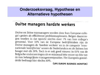Onderzoeksvraag, Hypothese en Alternatieve hypothesen
