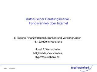 Aufbau einer Beratungsmarke -  Fondsvertrieb  ber Internet