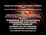 TOUCH OF DISCOVERY NETWORK TODNET LTD Personal Efficiency and Opportunity Training Consultants