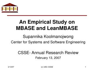 An Empirical Study on  MBASE and LeanMBASE