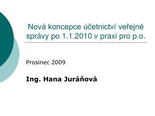 Nov  koncepce  cetnictv  verejn  spr vy po 1.1.2010 v praxi pro p.o.