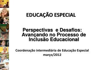 EDUCA  O ESPECIAL