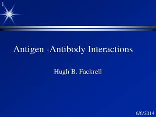 Antigen -Antibody Interactions