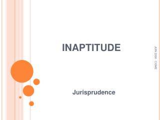 INAPTITUDE
