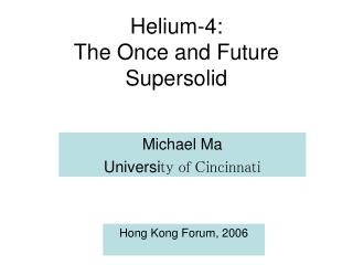 Helium-4: The Once and Future Supersolid