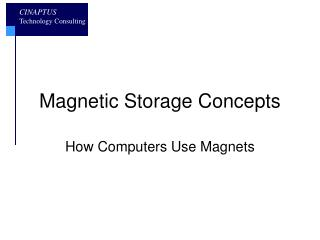 Magnetic Storage Concepts