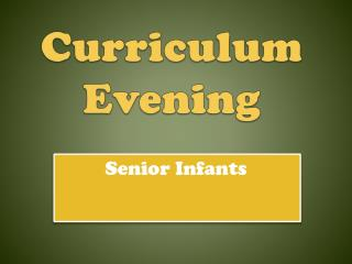 Curriculum Evening