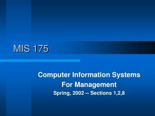 MIS 175