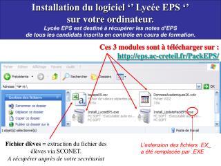 Installation du logiciel    Lyc e EPS    sur votre ordinateur.  Lyc e EPS est destin    r cup rer les notes d EPS  de to
