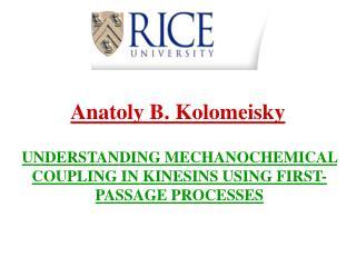Anatoly B. Kolomeisky