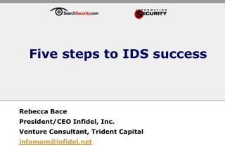 Five steps to IDS success