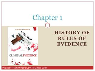 History of Rules of Evidence