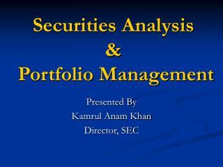 Securities Analysis    Portfolio Management