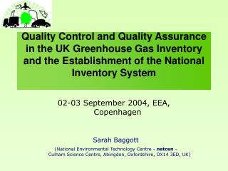 Quality Control and Quality Assurance in the UK Greenhouse Gas Inventory and the Establishment of the National Inventory