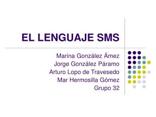 EL LENGUAJE SMS