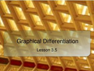 Graphical Differentiation