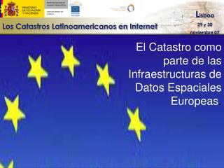 El Catastro como parte de las Infraestructuras de Datos Espaciales Europeas.