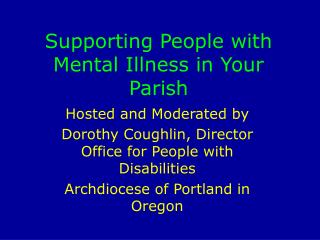 Supporting People with Mental Illness in Your Parish