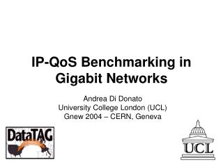 IP-QoS Benchmarking in Gigabit Networks