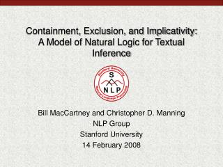 Containment, Exclusion, and Implicativity: A Model of Natural Logic for Textual Inference