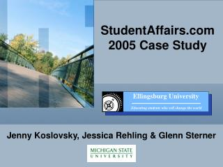 StudentAffairs  2005 Case Study