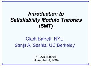 Introduction to                          Satisfiability Modulo Theories SMT