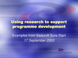 Using research to support programme development