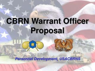 CBRN Warrant Officer Proposal