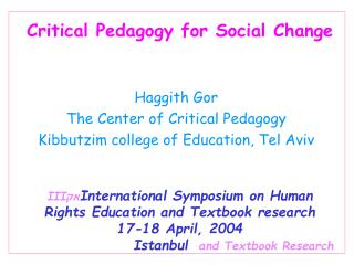 Critical Pedagogy for Social Change