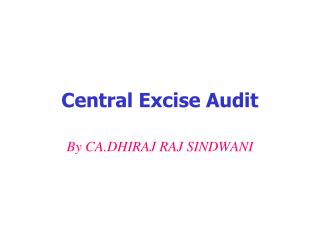 Central Excise Audit